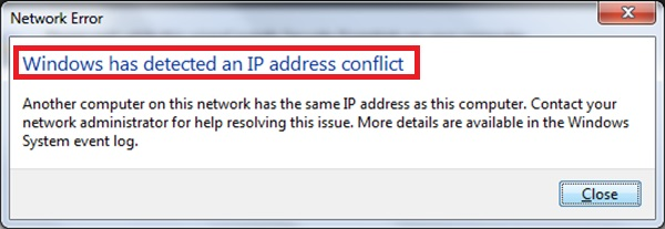 Windows Has Detected An IP Address Conflict Issue