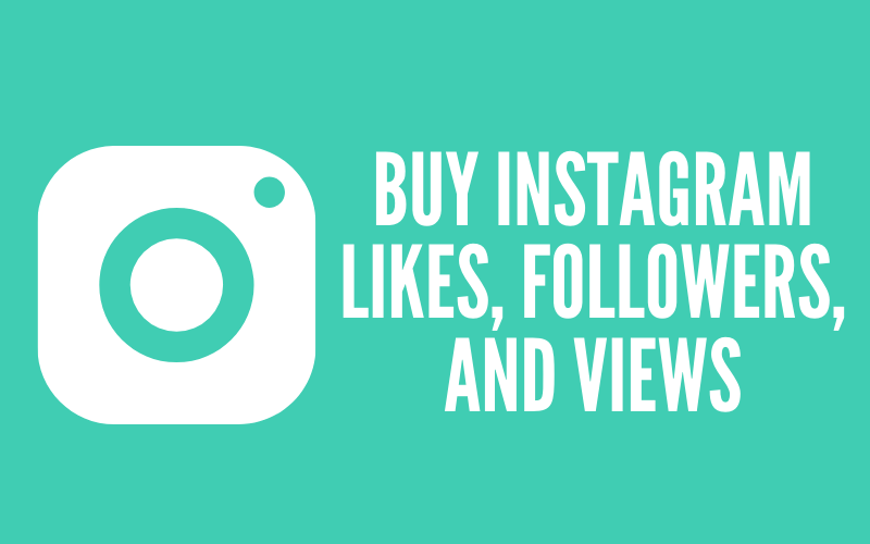 Best Sites to Buy Instagram Likes, Followers, and Views