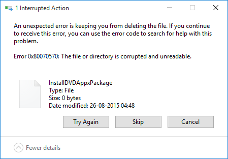 Error 0x80070570 The File or Directory is Corrupted and Unreadable